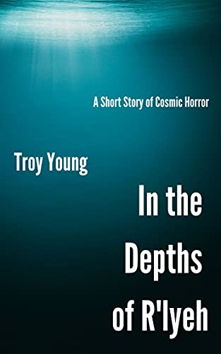 In The Depths of R'lyeh: Encounters With The Cthulhu Mythos (The Other Book Three 6) (English Edition)