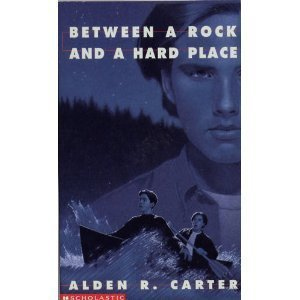 Between a Rock and a Hard Place 0590486853 Book Cover
