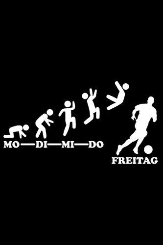 Fussball Woche Endlich Freitag Wochenende Fußballtrainer: DIN A5 Liniert 120 Seiten / 60 Blätter Notizbuch Notizheft Notiz-Block Lustige Fußball Fußballspieler Stürmer Geschenke