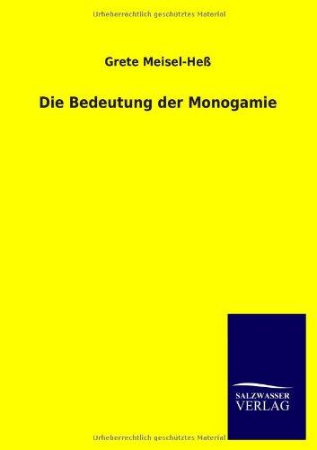 Die Bedeutung der Monogamie