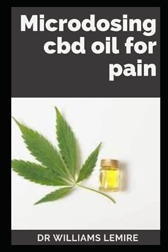 MІСrОdОЅІng CBD for Pain