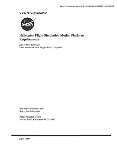 Helicopter Flight Simulation Motion Platform Requirements