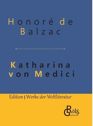 Katharina von Medici: Gebundene Ausgabe
