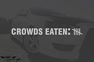 Seek Racing Crowds Eaten Decal CAR Truck Window Bumper Sticker Boost Low Euro Illest JDM KDM Funny Joke Mustang