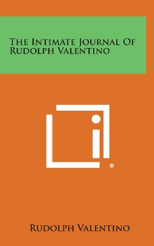 The Intimate Journal of Rudolph Valentino