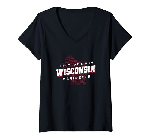 Womens Sin in Wisconsin Marinette Hometown WI Home State Dad Jokes V-Neck T-Shirt