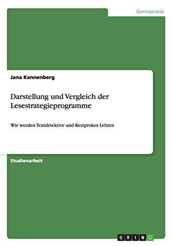 Darstellung und Vergleich der Lesestrategieprogramme: Wir werden Textdetektive und Reziprokes Lehren