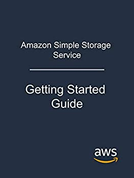 Amazon Simple Storage Service  Getting Started Guide