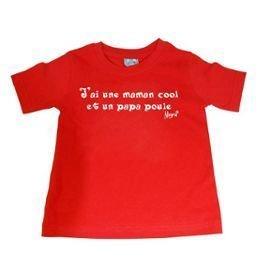 Tee Shirt Coton Rouge j'ai une Maman Cool et un Papa Poule Taille 6 ans