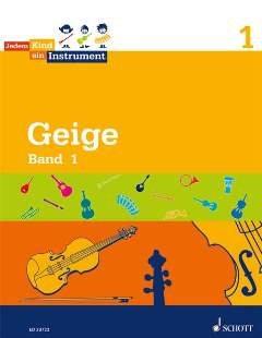 GEIGE 1 - arrangiert für Violine [Noten / Sheetmusic] Komponist: KOOP NORBERT + SCHROETER LUISE aus der Reihe: JEDEM KIND EIN INSTRUMENT
