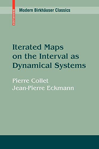 Iterated Maps on the Interval as Dynamical Systems (Modern Birkhäuser Classics)