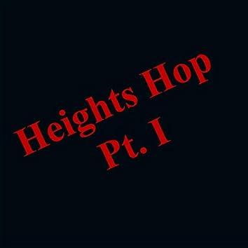 Heights Hop, Pt. I