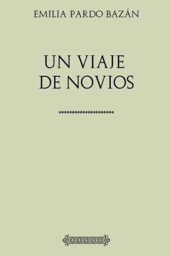 Colección Pardo Bazán. Un viaje de novios
