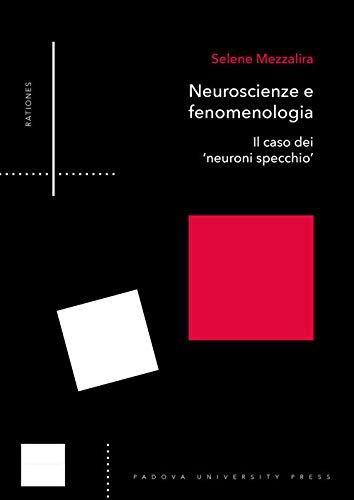 Neuroscienze e fenomenologia. Il caso dei «neuroni specchio»