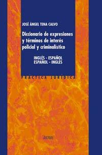 Diccionario expresiones términos interés policial