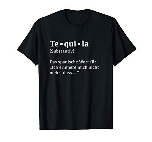 Party Saufen Alkohol Schnaps Tequila Geschenk - Lustiges T-Shirt