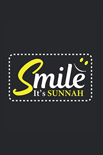 Preisvergleich Produktbild Smilte Its Sunnah Notebook: Funny And Cool Muslim And Muhammad Believer Notebook And College Ruled Journal For Coworkers And Students,  Sketches,  Ideas And To-Do Lists
