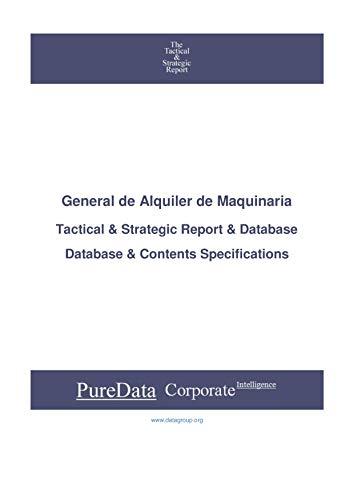 General de Alquiler de Maquinaria: Tactical & Strategic Database Specifications - Madrid...