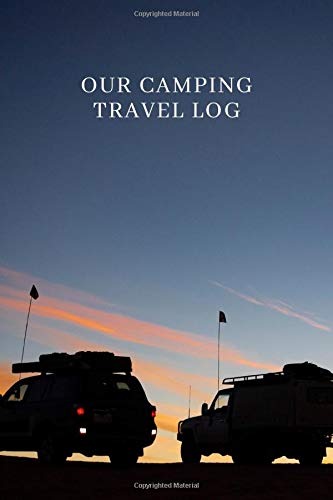 """Our Camping Travel Log: Compact Holiday Vacation Road Trip Planner Recordings Journal Diary Notebook, Glamping and Caravan Travel Organizer Memory ... Girls Kids. 6""""x9"""" 120 pages (Camp Journals)"""