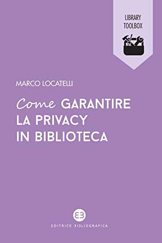 Come garantire la privacy in biblioteca