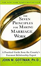Best The Seven Principles for Making Marriage Work 1st (first) edition Text Only Review