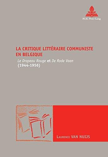 La critique littéraire communiste en Belgique: