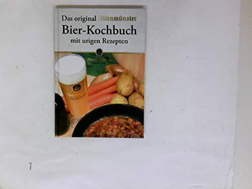 Das Original Altenmünster Bier-Kochbuch
