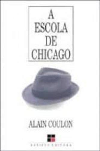 A Escola De Chicago