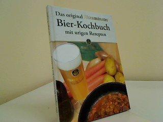 Das oroginal Altenmünster Bier-Kochbuch
