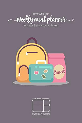BENTO LUNCH BOX - Weekly meal planner for school and summer camp lunches | Lunch journal designed for YUMBOX TAPAS BENTO BOX: DOWNLOADABLE BONUS ... planner for BENTO BOX COLLECTION, Band 6)