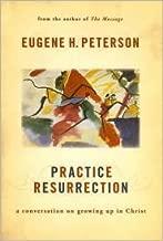 Practice Resurrection Publisher: Wm. B. Eerdmans Publishing Company