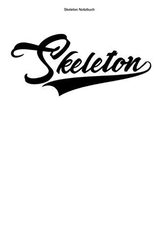 Skeleton Notizbuch: 100 Seiten | Punkteraster | Trainer Team Schlitten Gewinner Rodel Champion Rennen Rodeln Rennfahrer Wintersport Hobby Rodelschlitten Athlet Geschenk
