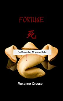 Fortune by [Roxanne Crouse, Kacpura]