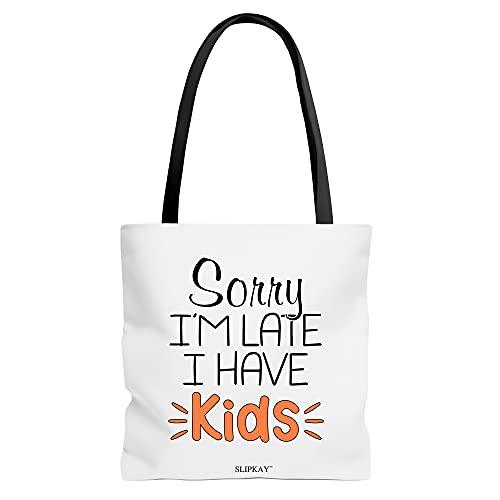 Parenting Sorry Im Late I Have Kids Toe Bag