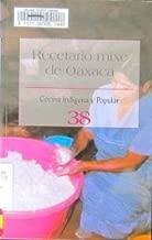 Recetario Mixie De Oaxaca No. 38 (Spanish Edition)