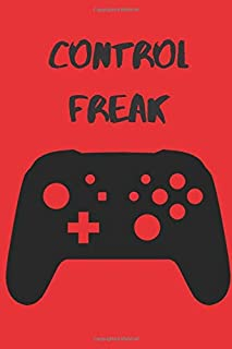 """Control Freak Gamer's Composition Notebook/Gift for Gamers/6x9"""" Paperback Journal with 100 Lined Pages"""