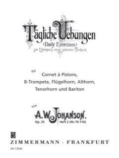 TAEGLICHE UEBUNGEN 2 OP 25 - arrangiert für Trompete [Noten / Sheetmusic] Komponist: JOHANSON AUGUST WASSILJEWITSCH