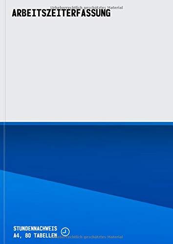 Arbeitszeiterfassung, Stundennachweis A4, 80 Tabellen
