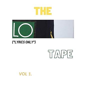 The LO Tape (Vol.1)