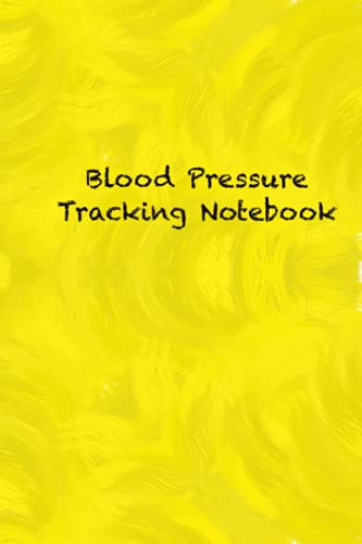 Yellow cover|Blood Pressure Tracking Book : Record & Monitor Blood Pressure at...