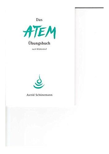 Das Atem-Übungsbuch nach Middendorf