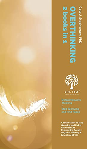 Overthinking: 2 Books in 1. A Smart...
