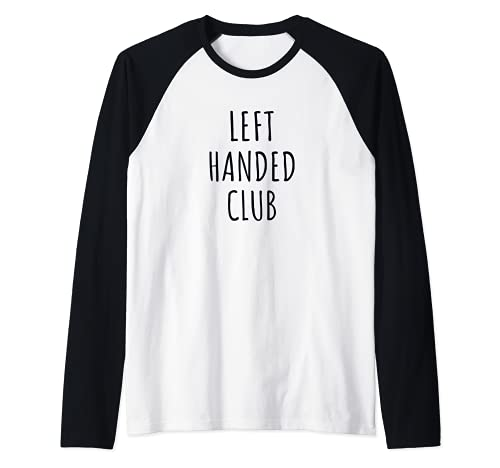 Lefties Unite Club zurdo Camiseta Manga Raglan