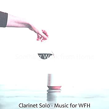 Clarinet Solo - Music for WFH