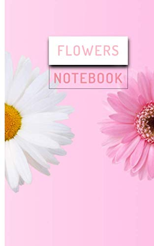 Flowers notebook: Flowers pink notebook 5X8'(12.7 x 20.32)cm with 90 pages for girls