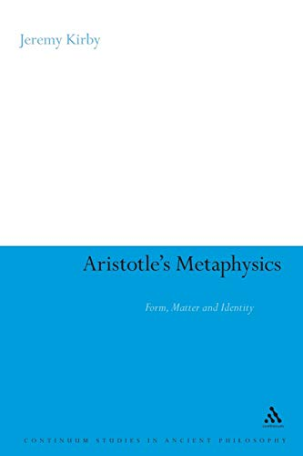 Aristotle's Metaphysics: Form, Matter and Identity (Continuum Studies in Ancient Philosophy)の詳細を見る