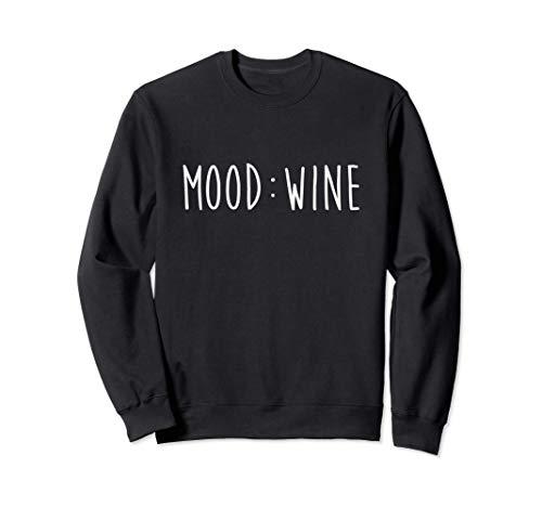 Regalo Mood Wine para amantes del vino Sudadera