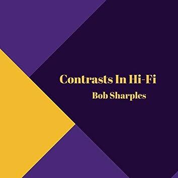 Contrasts in Hi-Fi