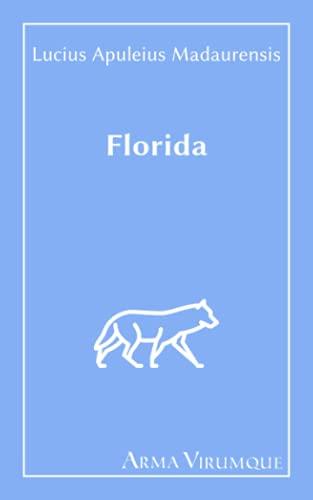 Florida - Lucius Apuleius Madaurensis
