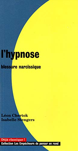 L'Hypnose, blessure narcissique